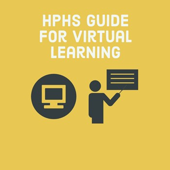 "Yellow tile that says ""HPHS Guide for Virtual Learning"" with computer and teacher icons."