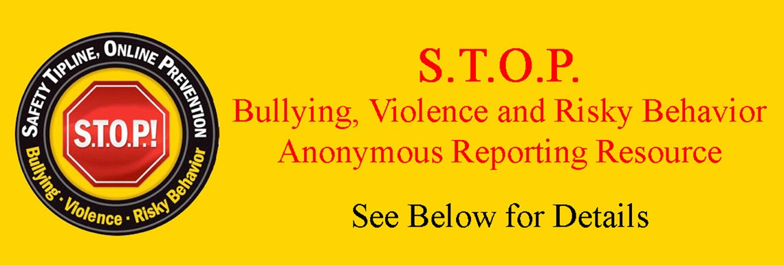 STOP Tipline to report bullying and unsafe behaviors