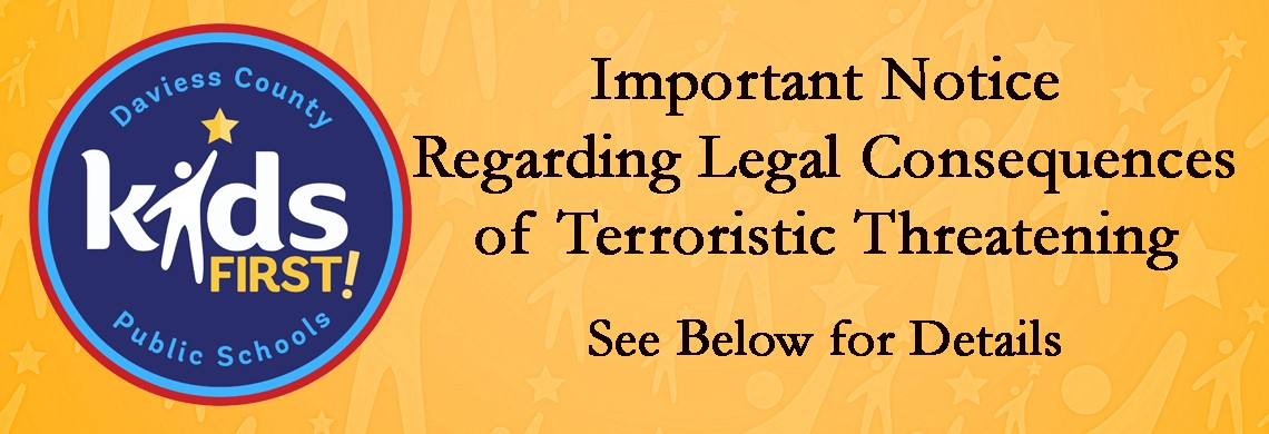 Public Notice Regarding Legal Consequences of Terroristic Threatening
