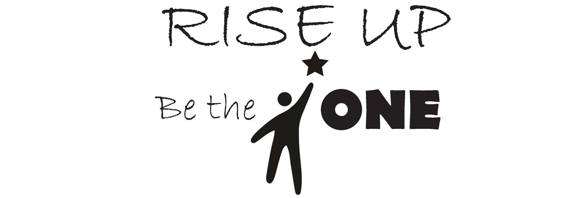 Rise Up - Be the ONE