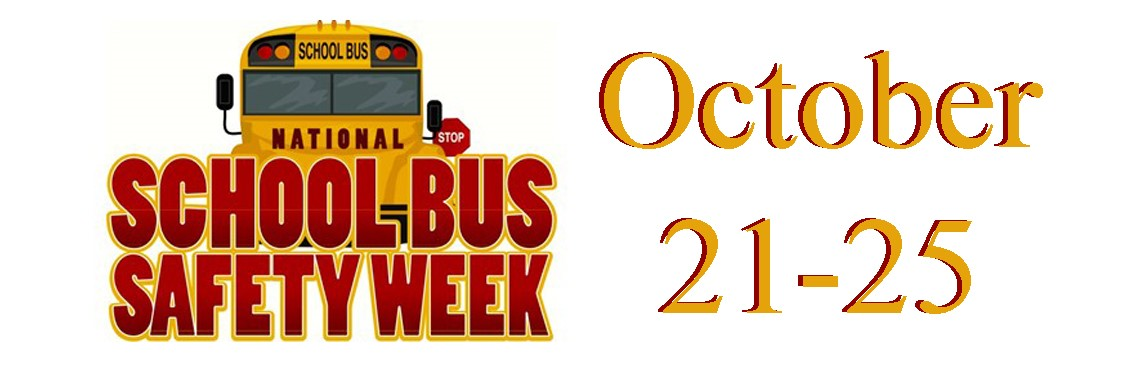 School Bus Safety Week - Oct. 21-25
