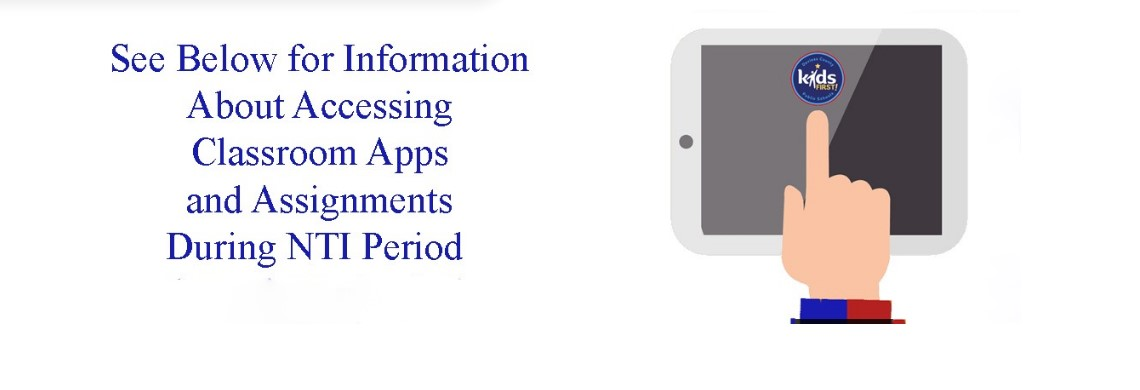 Accessing Classroom Apps and Assignments During NTI
