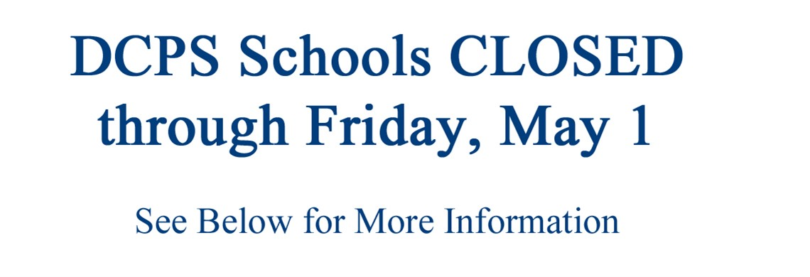 DCPS Schools are CLOSED through May 1