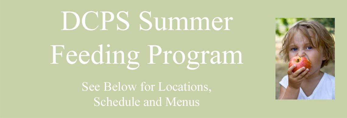 DCPS Summer Feeding Program  provides meals for children and youth age 18 and younger