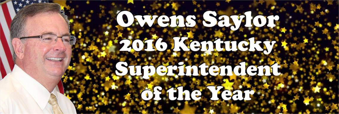 Owens Saylor - 2016 Kentucky Superintendent of the Year