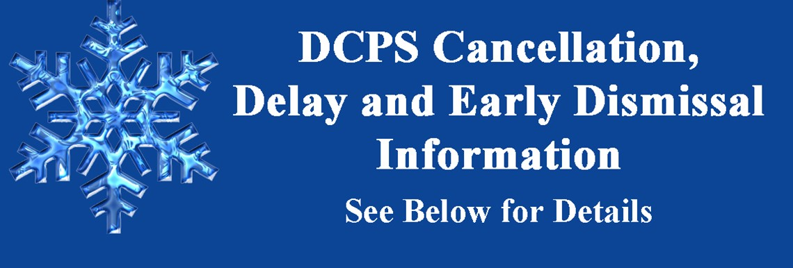 DCPS Cancellation, Delay and Dismissal Information