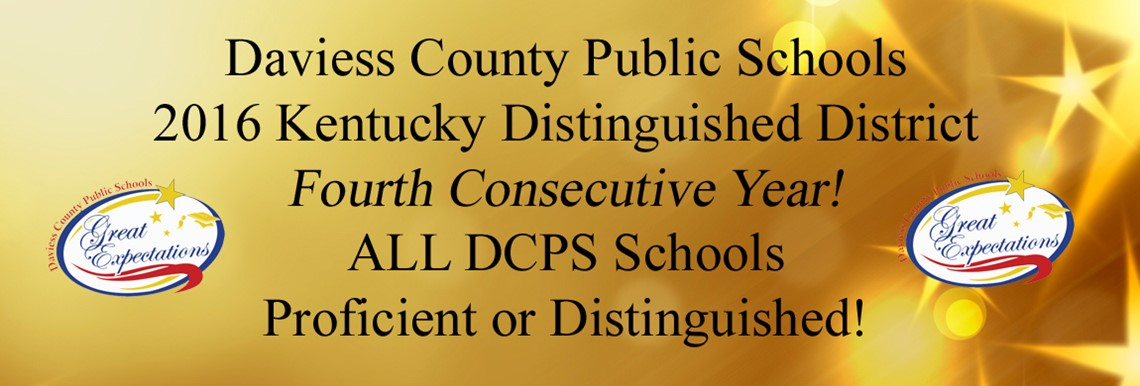 DCPS - KY Distinguished District! All Schools Proficient or Distinguished!