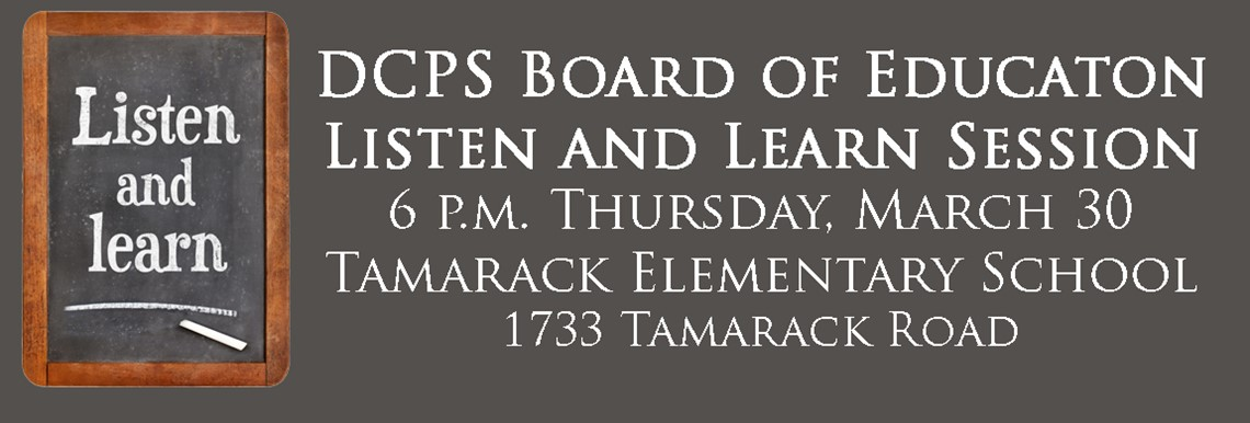 Board of Education Listen and Learn - 6 p.m. Thursday March 30 - Tamarack Elementary School