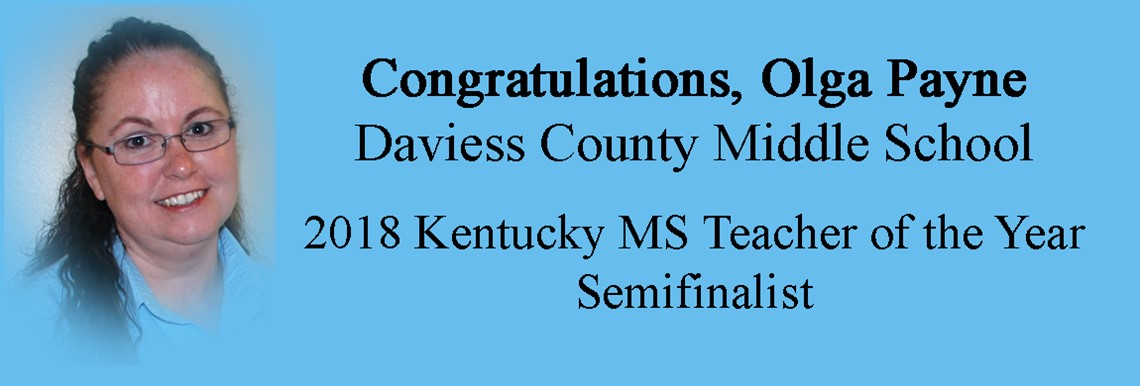 Olga Payne - 2018 Ky Middle School Teacher of the Year Semifinalist