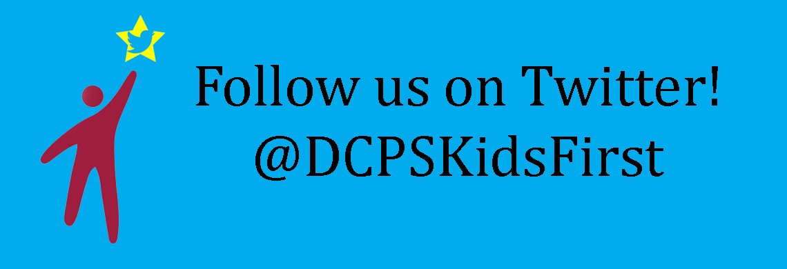 Follow us on Twitter @DCPSKidsFirst