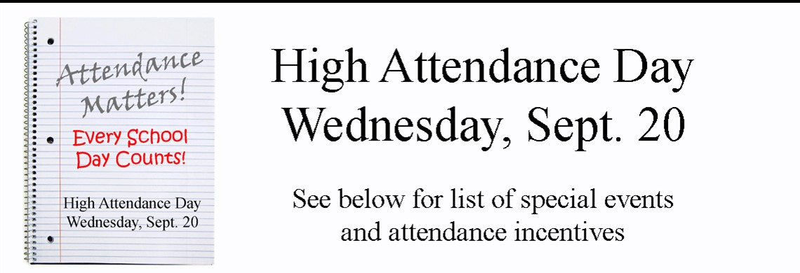 High Attendance Day - Sept. 20
