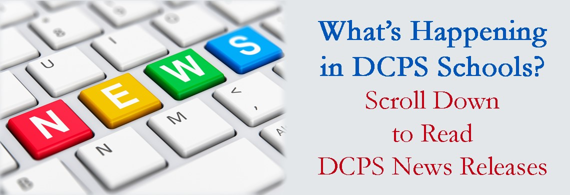 DCPS News Releases on  www.dcps.org