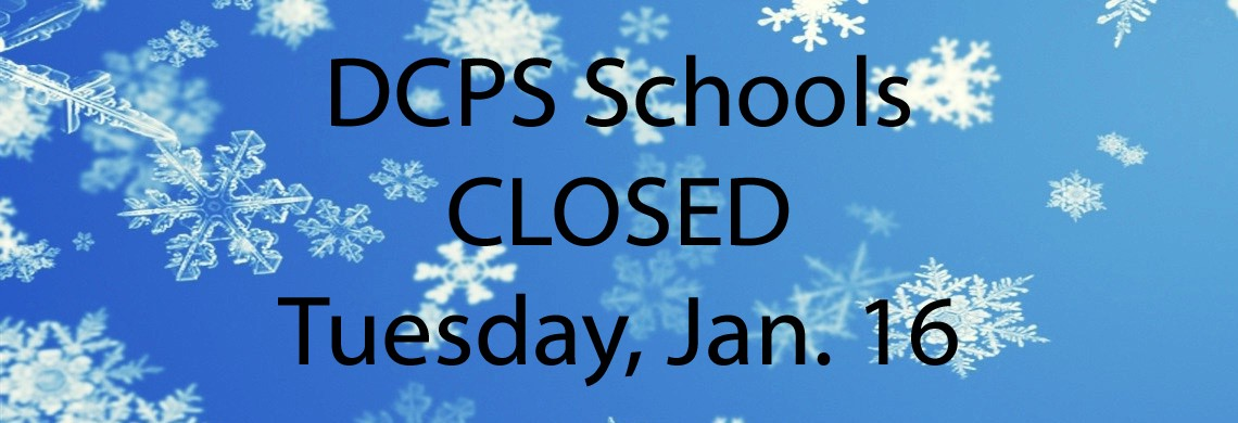 DCPS schools closed Tuesday, Jan. 16