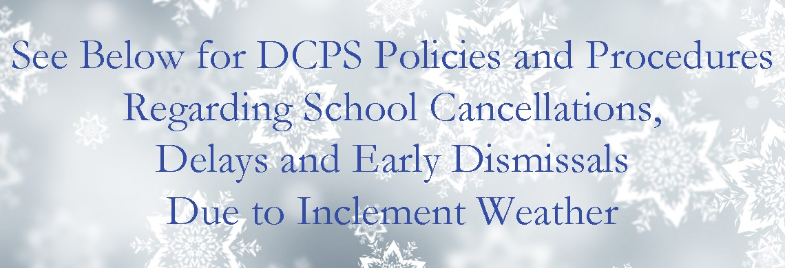 DCPS Cancellation - Delay - Early Dismissal Information