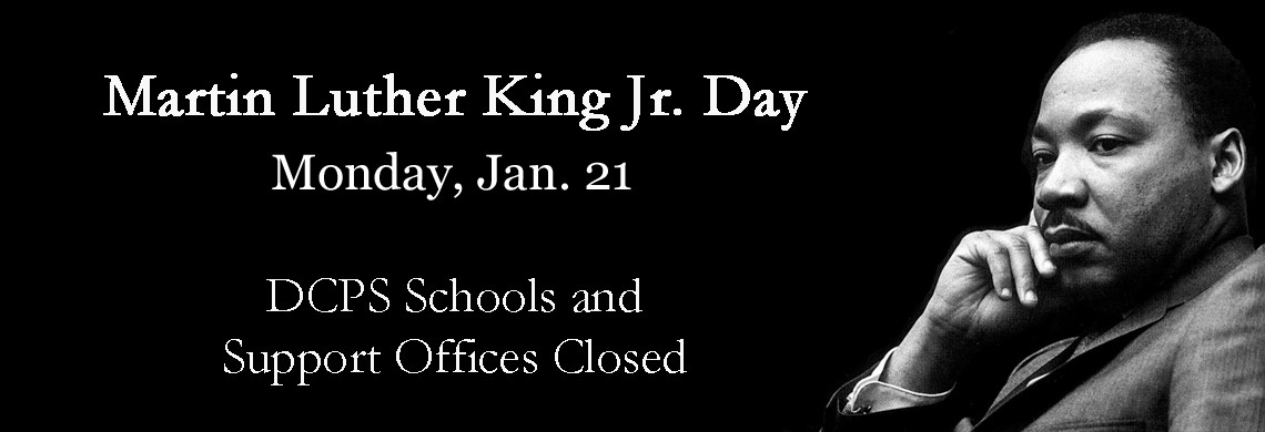 DCPS Schools Closed Jan. 21 - MLK Day