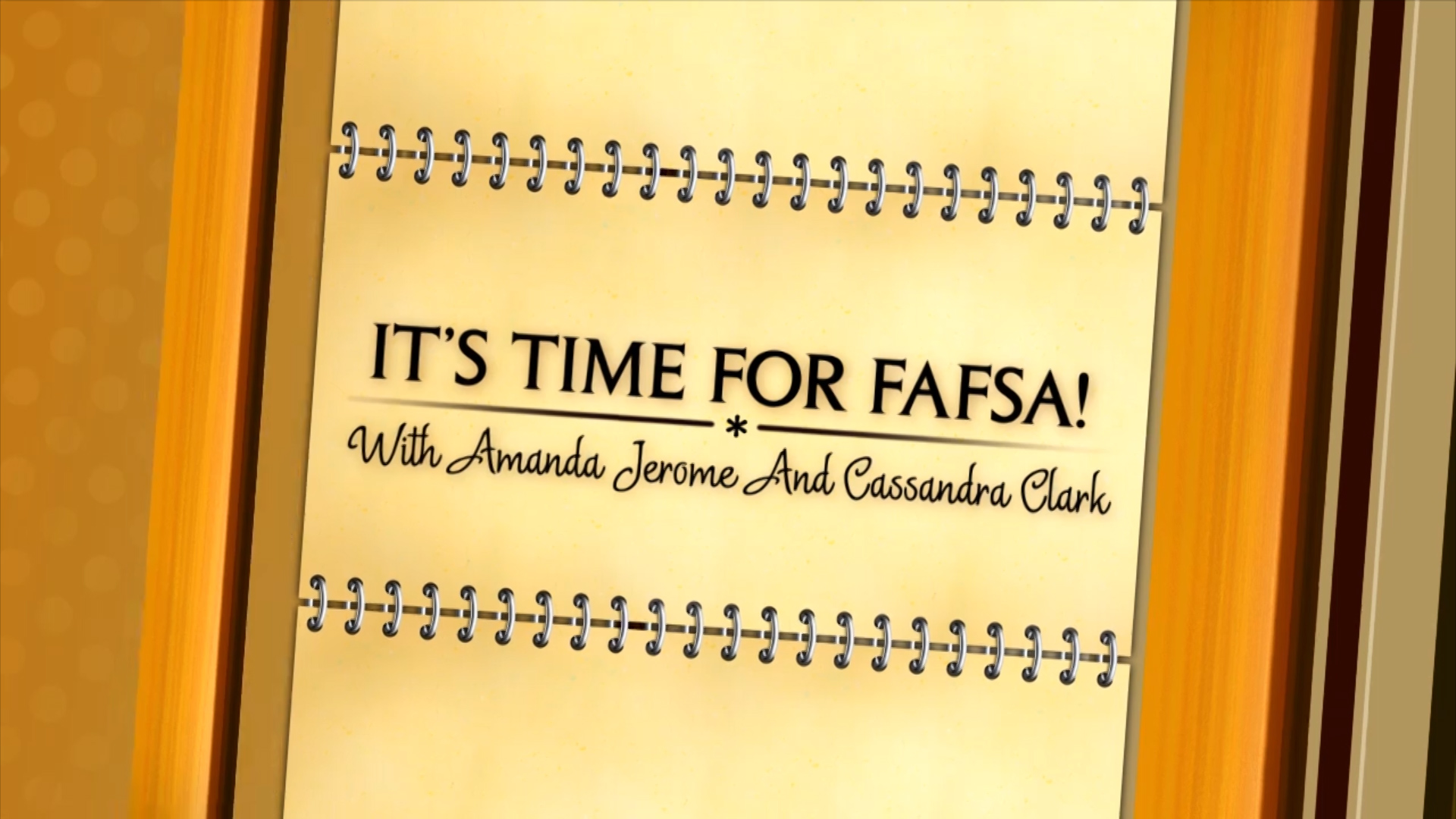 Click Here To Watch It's Time for FAFSA