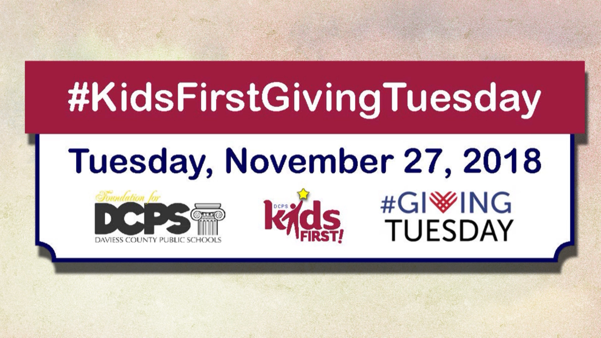 Giving Tuesday - #KidsFirstGivingTuesday November 27, 2018