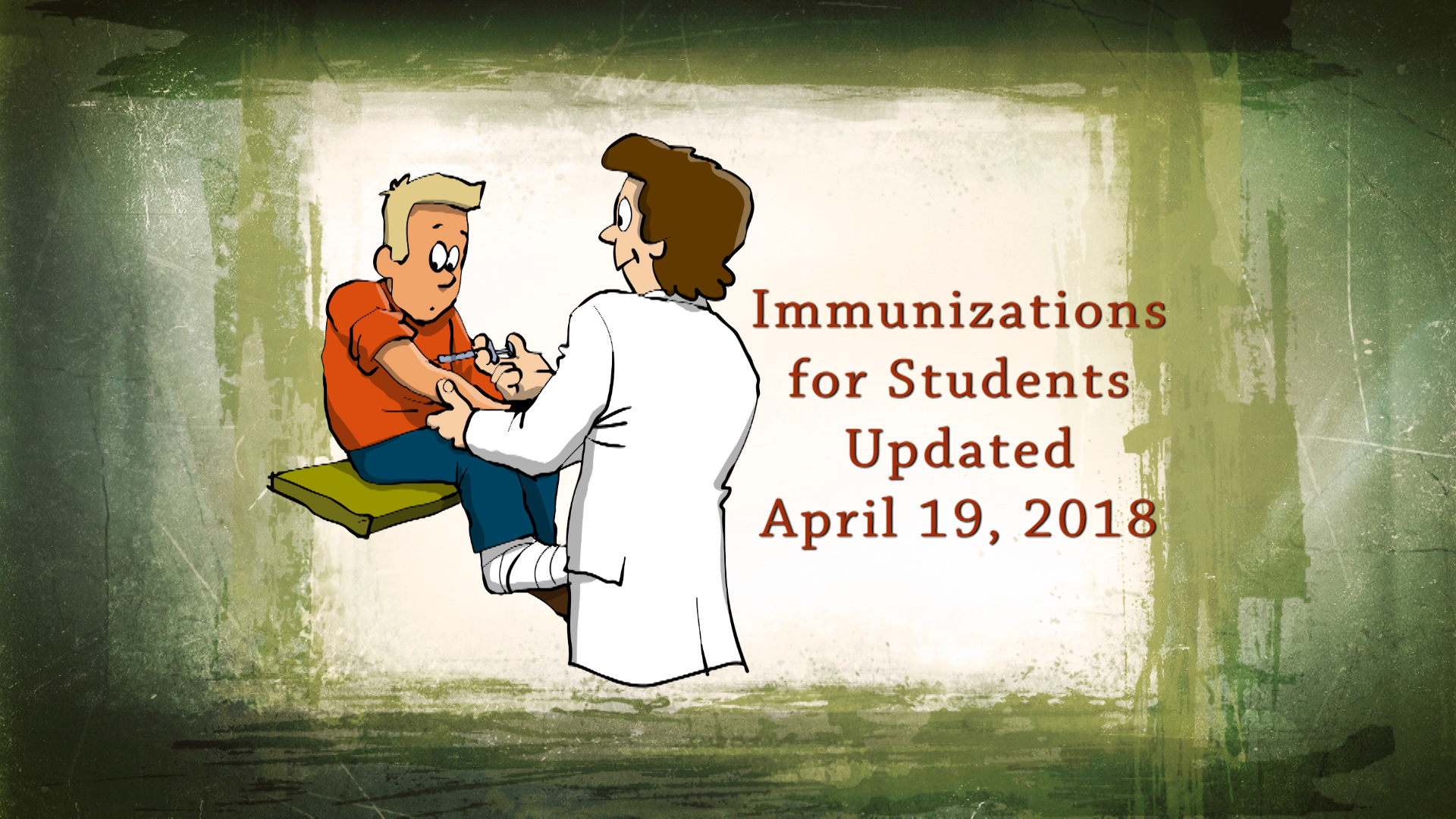 Immunizations for Students Updated April 19, 2018