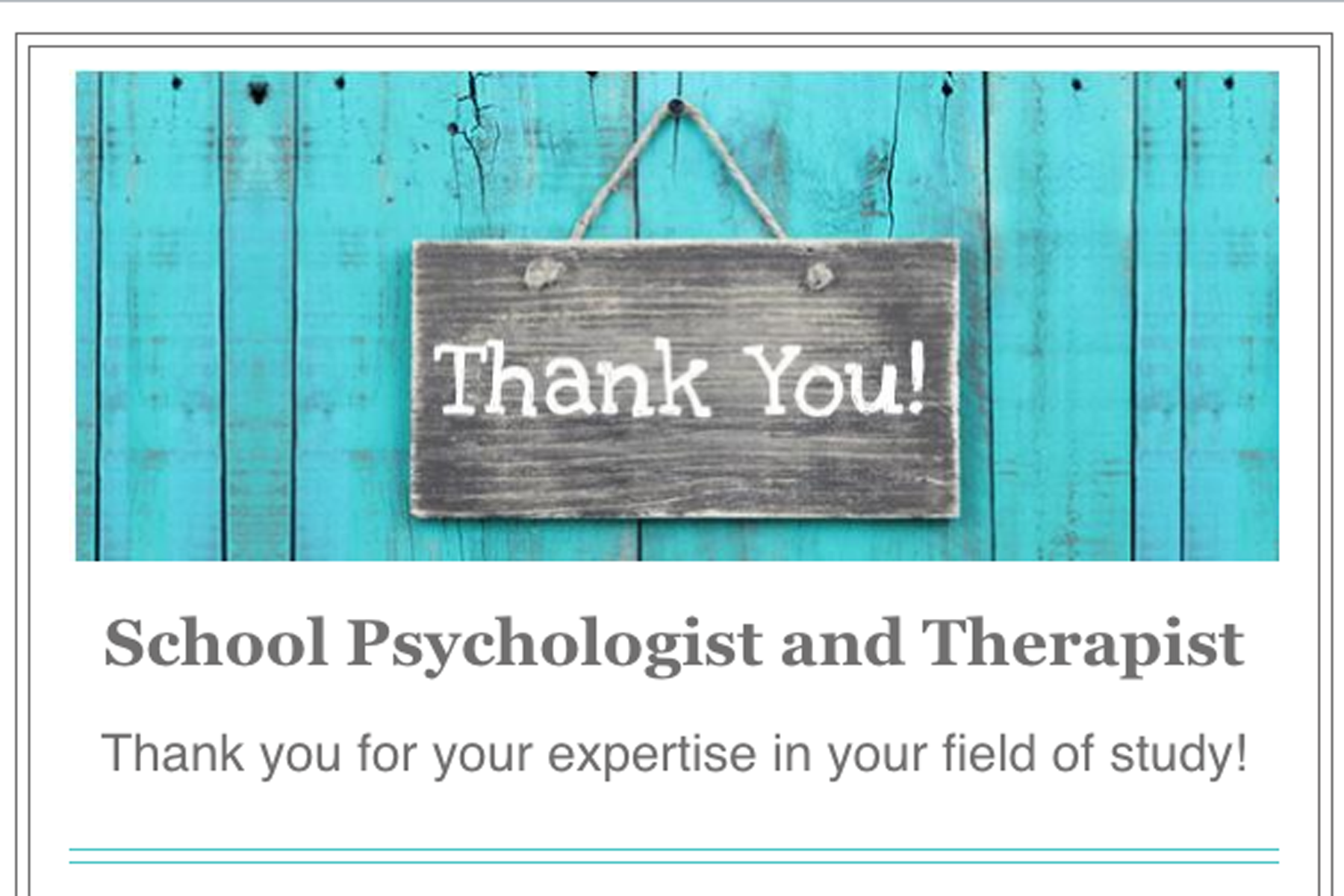 Thank you to our school psychologist and therapist